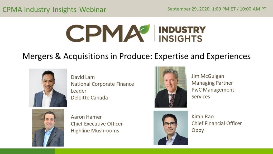 CPMA Industry Insights Webinar: Mergers and Acquisitions in Produce